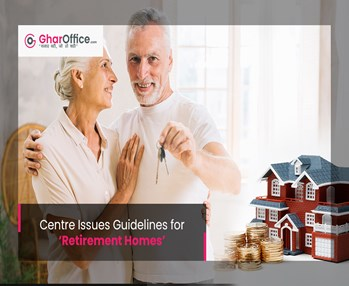 Centre Issues Guidelines for 'Retirement Homes'